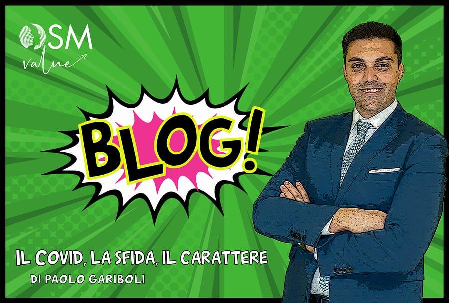 Paolo Gariboli Il covid, la sfida, il carattere blog