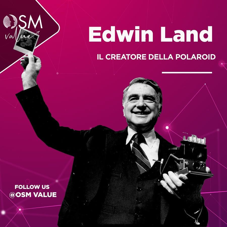 Edwin Land, l'imprenditore della Polaroid che ha rivoluzionato la fotografia