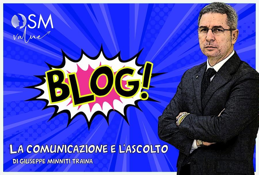 Leggi l'ultimo articolo del nostro blog. Giuseppe Minniti Traina, Consulente OSM Hotellerie e Value, parla di come siano importanti comunicazione e ascolto