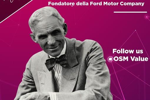 Henry Ford è stato un imprenditore statunitense. Non ha inventato l'automobile ma l'ha resa un bene alla portata di tutti grazie alla catena di montaggio