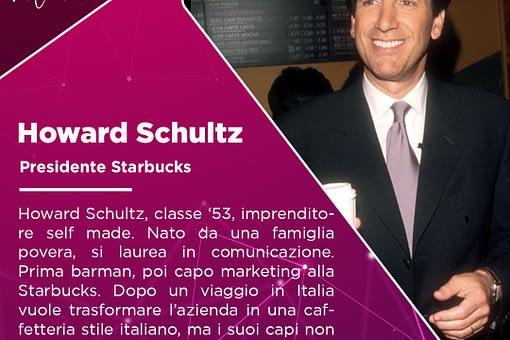 Howard Schultz: un uomo che da solo ha portato Starbucks al successo