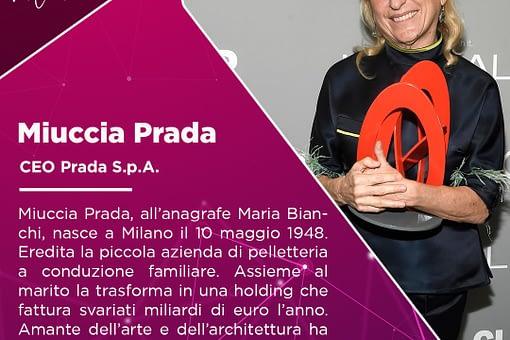 Miuccia Prada: l'imprenditrice cha ha trasformato una realtà familiare in un impero.