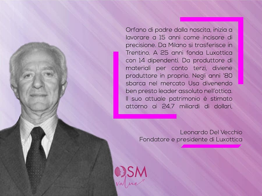 Storie d'impresa: Leonardo Del Vecchio, fondatore di Luxottica