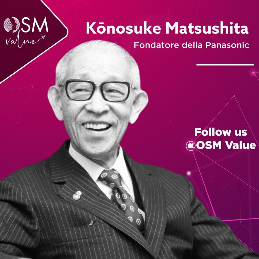 Kōnosuke Matsushita, l'imprenditore giapponese che costruiva spine elettrice dal seminterrato di casa, ha fondato la Panasonuc, leader tecnologico nipponico
